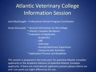 Atlantic Veterinary College Information Session