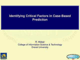 Identifying Critical Factors in Case-Based Prediction