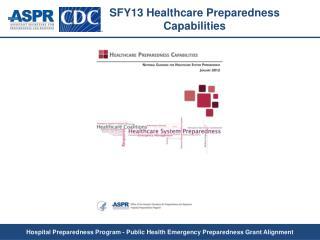 SFY13 Healthcare Preparedness Capabilities