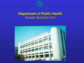 Department of Public Health Human Nutrition Unit