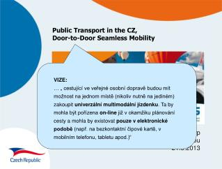 Public Transport in the CZ, Door-to-Door Seamless Mobility