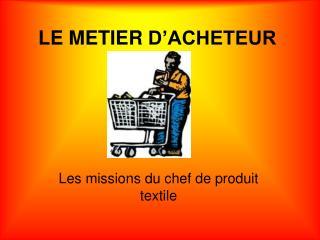 LE METIER D'ACHETEUR