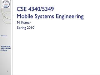 CSE 4340/5349 Mobile Systems Engineering