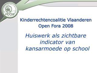 Kinderrechtencoalitie Vlaanderen Open Fora 2008