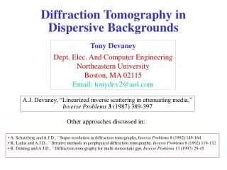 Diffraction Tomography in Dispersive Backgrounds