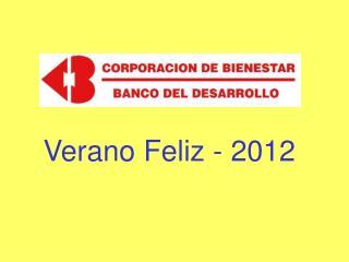 Verano Feliz - 2012