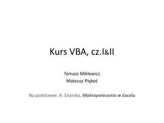 Kurs VBA,  cz.I & II