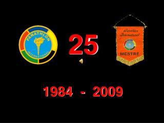 1984  -  2009