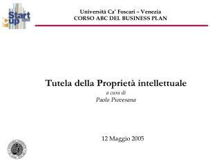 Tutela della Proprietà intellettuale a cura di Paolo Piovesana