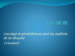 Les W.W.