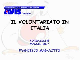 IL VOLONTARIATO IN ITALIA