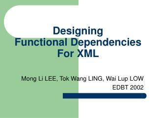 Designing  Functional Dependencies For XML
