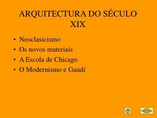 ARQUITECTURA DO SÉCULO XIX