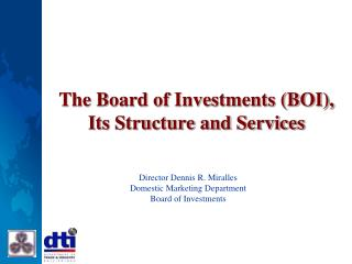 The Board of Investments BOI, Its Structure and Services