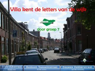 Villa kent de letters van de wijk