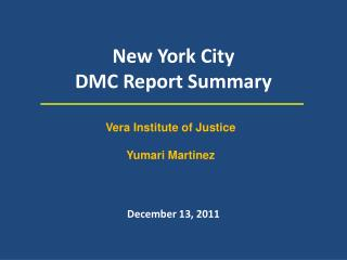 New York City DMC Report Summary