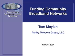 Funding Community Broadband Networks
