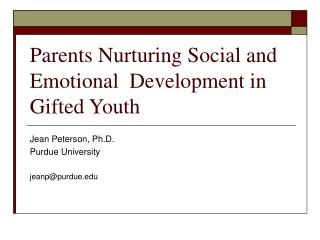Parents Nurturing Social and Emotional  Development in Gifted Youth