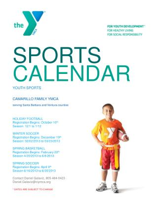 SPORTS CALENDAR YOUTH SPORTS CAMARILLO FAMILY YMCA serving Santa Barbara and Ventura counties