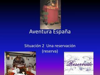 Aventura España