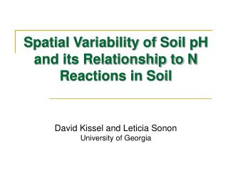 Spatial Variability of Soil pH and its Relationship to N Reactions in Soil
