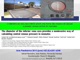 Adriell Ramalho, Ieda Rabelo, Fernanda Arantes Coordenação: Paulo R. Margotto