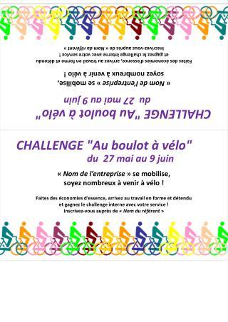 """CHALLENGE """"Au boulot à vélo""""                              du  27 mai au 9 juin"""