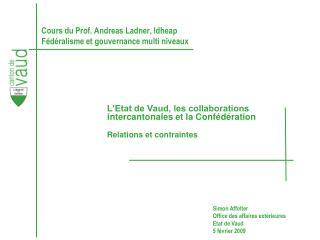 Cours du Prof. Andreas Ladner, Idheap Fédéralisme et gouvernance multi niveaux
