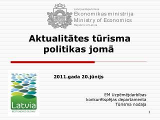 Aktualitātes tūrisma politikas jomā