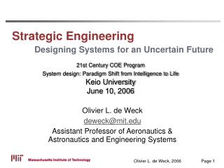 Strategic Engineering Designing Systems for an Uncertain Future