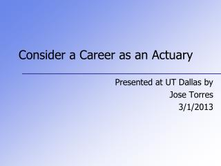 Consider a Career as an Actuary