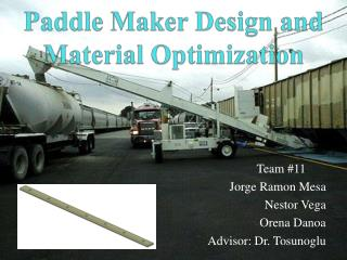 Paddle Maker Design and Material Optimization