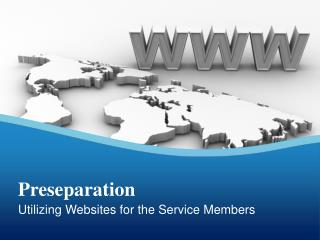 Utilizing Websites for the Service Members