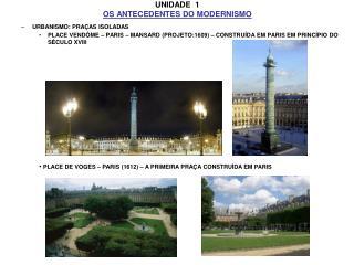 UNIDADE  1 OS ANTECEDENTES DO MODERNISMO