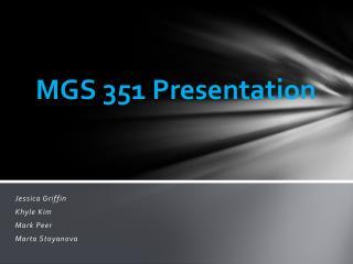MGS 351 Presentation