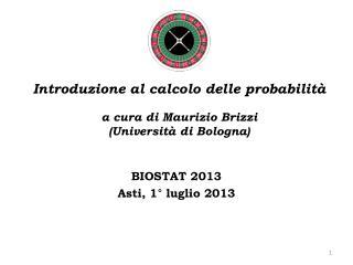 Introduzione al calcolo delle probabilità a cura di Maurizio Brizzi  (Università di Bologna)
