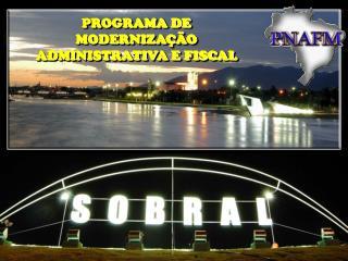 PROGRAMA DE MODERNIZAÇÃO ADMINISTRATIVA E FISCAL