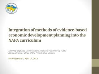 Integration of methods of evidence-based economic development planning into the NAPA curriculum
