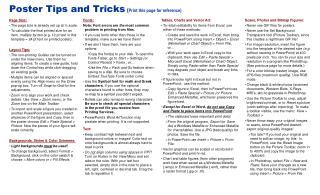Poster Tips and Tricks  ( Print this page for reference)