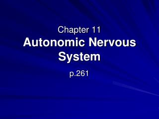 Chapter 11 Autonomic Nervous System