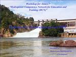 Workshop for Annex-7  Hydropower Competence Network for Education and Training HCN