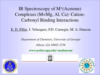 IR Spectroscopy of M + (Acetone) Complexes (M=Mg, Al, Ca): Cation-Carbonyl Binding Interactions
