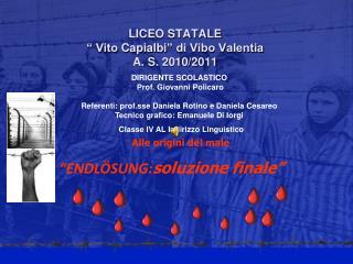 """LICEO STATALE  """" Vito  Capialbi """" di Vibo Valentia A. S. 2010/2011"""