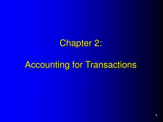 Chapter 2: Accounting for Transactions
