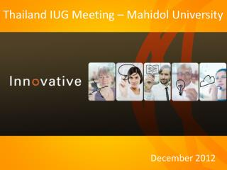 Thailand IUG Meeting � Mahidol University