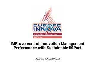 IMProvement of Innovation Management Performance with Sustainable IMPact