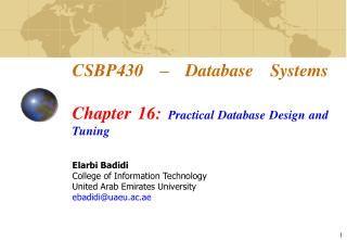 CSBP430 � Database Systems Chapter 16:  Practical Database Design and Tuning