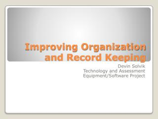 Improving Organization and Record Keeping