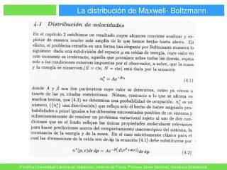 La distribución de Maxwell- Boltzmann