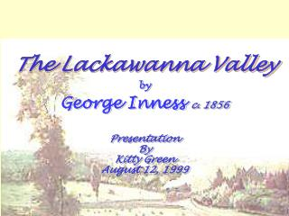 The Lackawanna Valley